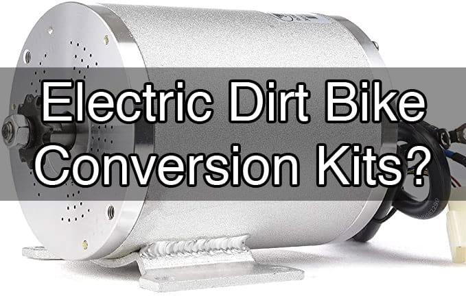 electric dirt bike conversion kits